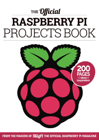 Přebal knihy The Official Raspberry Pi Projects book